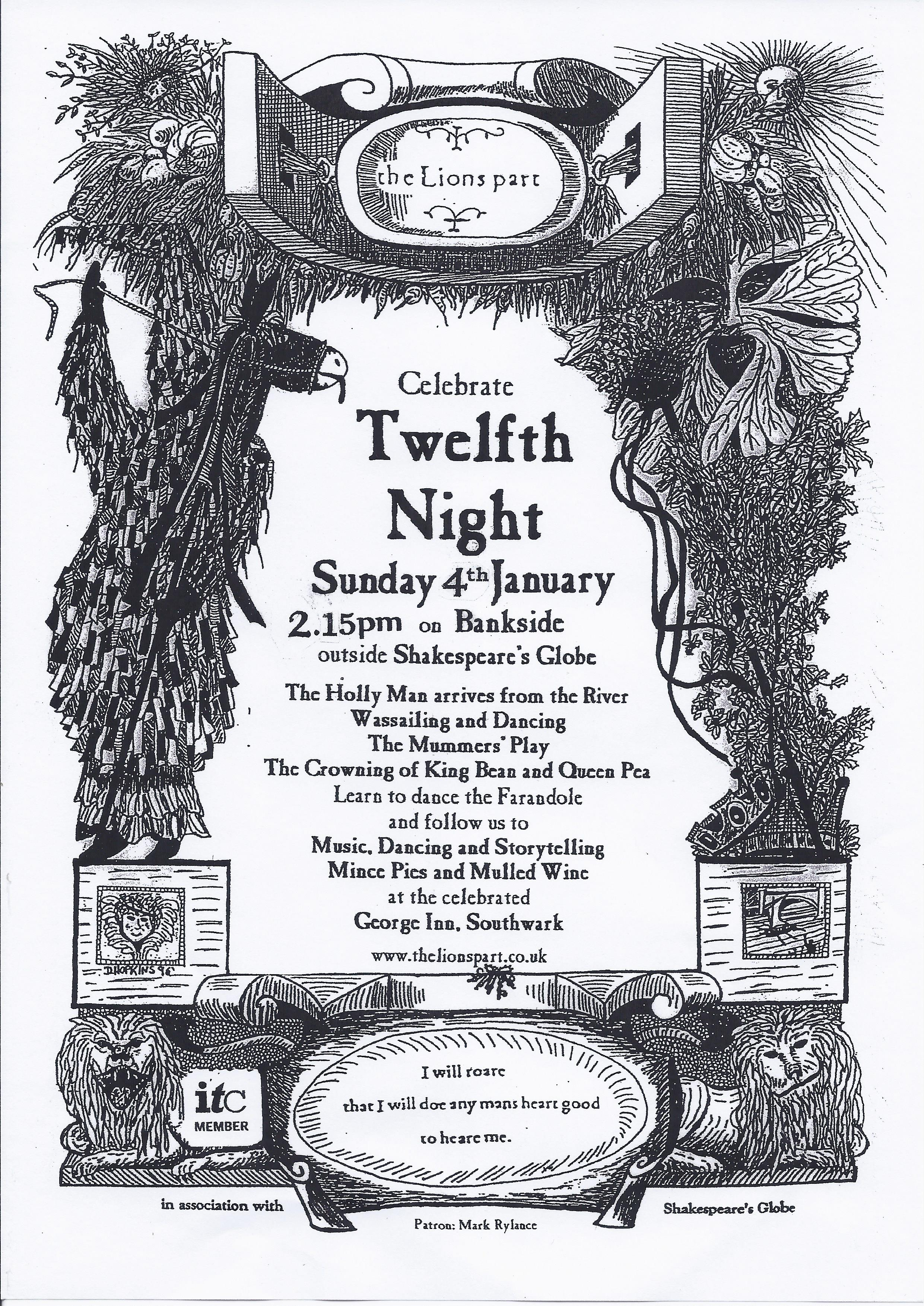 a history of the twelfth night in english tradition Twelfth night is just a day away as i write, and i am minded to share an old english recipe with you today, a recipe that will be just the ticket for a night of feasting and revelry, as well as being perfect to serenade any apple trees you may have in your garden on the 6th january, which is.